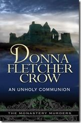 Faith and Mystery Meet in An Unholy Communion by Donna Fletcher Crow