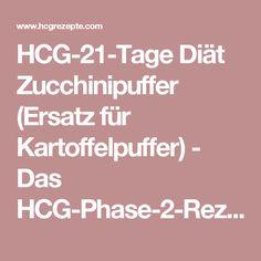 HCG-21-Tage Diät Zucchinipuffer (Ersatz für Kartoffelpuffer) - Das HCG-Phase-2-Rezept-Kochbuch
