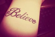 Sexy Quote Tattoos for Girls - Believe Quote Tattoos for Girls