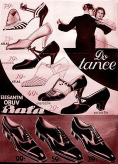 Tomáš Baťa - Google-Suche Art Deco Posters, Vintage Posters, Vintage Shoes, Vintage Accessories, Bata Shoes, Shoe Advertising, Shoe Poster, Pub Vintage, Shoe Story