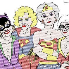 The Golden Girls super heroes!