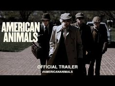 American Animals (2018) | Official US Trailer HD - YouTube