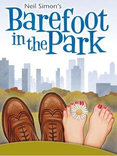 Barefoot in the Park by Neil Simon Performances September 28 & 29 In the Arena Theater Box Office Opens September 11 Online for Members September 15 Members at the Box Office September 16 General Public Hotels In New York, Barefoot In The Park, The Artist Movie, Lake Jackson, New Toy Story, The Image Movie, Amazon Video, New Avengers, Robert Redford