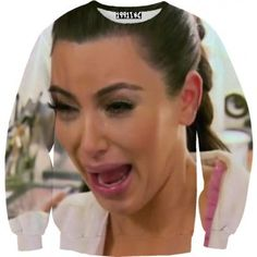 anyone who LOVES the Kardashians enough to sport Kim's Ugly Crying Face on their chest is a brave soul in my book