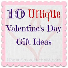 10 Unique Valentine's Day Gift Ideas #ValentinesDay http://moneysavvymichelle.com/10-unique-valentines-day-gift-ideas/
