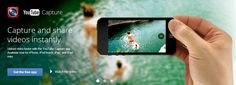 YouTube Capture's new mobile app helps you create videos wherever you are.
