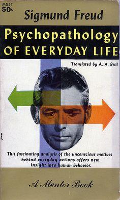 PSYCHOPATHOLOGY OF EVERYDAY LIFE, Sigmund Freud (1961)