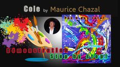 DEMO PEINTURE ABSTRAITE | MAURICE CHAZAL | ACRYLIQUE | BROSSES & COUTEAU...