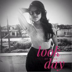 Look of The day   Fashion