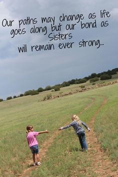 "108 Sister Quotes And Funny Sayings With Images ""Little sisters remind big sisters how wonderful it is to play in the sand. Big sisters show little sisters Love My Sister, Best Sister, Sister Friends, Best Friends, Sister Sister, Sister Cards, Funny Friends, Sister Gifts, Being Used Quotes"