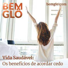 Hoje a gente dá motivos para você acordar mais cedo. Vem com a gente! ;) #bemglo #vidasaudavel #acordarcedo
