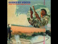 Guided By Voices - Ghosts of a different dream youtubemusicsucks.com #guidedbyvoices