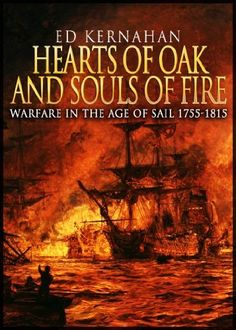 #FREEBOOK Hearts of Oak and Souls of Fire: Warfare in the Age of Sail 1755-1815 by Ed Kernahan. http://amzn.to/15EMQ19 #RoyalNavy #Warfare #NavalHistory #History  #War #Military #MilitaryHistory #BritishHistory