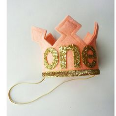 First Birthday Felt Crown Shown in first pic with Peach and Metallic Gold Letters that spell out ONE Ready to ship as shown in 2-3 business days