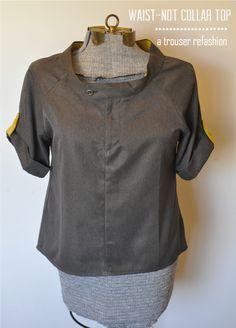 I have to do this vest!!!!    mad mim_refashion swap_waist-not-collar-top-big - da un paio di pantaloni