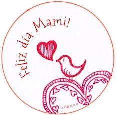 Feliz día Mami! ♥ Pajariño