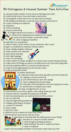 50 Outrageous & Unusual Fun Summer Teen Activities ... some of will work while some others won't fly with teens lol
