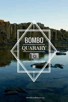 The incredible Bombo Quarry. What you need to know before visiting!