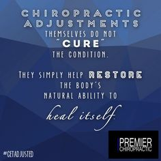 Adjustments help restore the body's natural ability to heal itself!