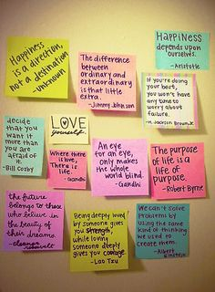 Motivation wall — Put post-its on a wall in your room and share motivation with your roommate or write fun stuff for guests to read when they visit. Have a stack of post-its handy for people to write their own. Best Quotes Images, Motivacional Quotes, Wall Quotes, Quotable Quotes, Happy Quotes, Great Quotes, Quotes To Live By, Inspirational Quotes, Happiness Quotes