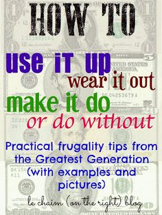 Frugality How-To from the Greatest Generation - 8+ great frugality tips from WWII | Le Chaim (on the right)