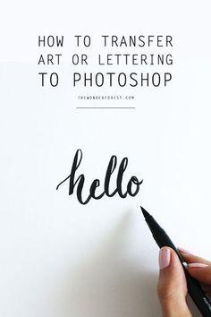How To Transfer Artwork or Lettering to Photoshop | - Wonder Forest - | Bloglovin'