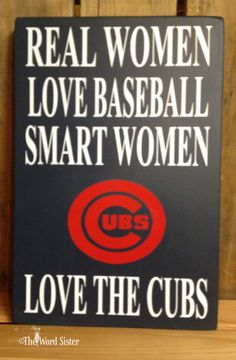 "Real Women Love Baseball Smart Women Love The CUBS..Twins..Red Sox.. or any MLB Team ....10""x12"" Sport Subway Word Art by The Word Sister"