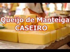 Queijo De Manteiga Caseiro Como Fazer Passo a Passo - YouTube