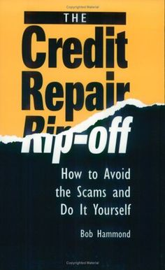 Credit Repair Rip-Off: How To Avoid The Scams « LibraryUserGroup.com – The Library of Library User Group