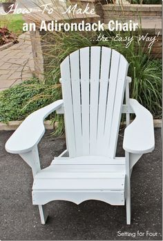 How to Make an Adirondack Chair the Easy Way! Don't use difficult or expensive furniture plans - use my easy tutorial!