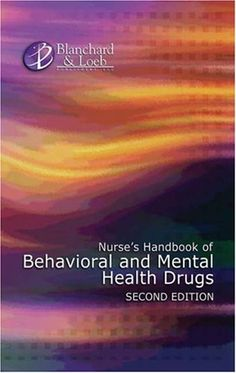 Nurse's Handbook of Behavioral & Mental Health Drugs « Library User Group