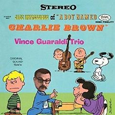 """Vince Guaraldi - Jazz Impressions Of """"A Boy Named Charlie Brown"""" 50th Anniversary"""