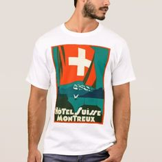 Hotel Suisse Montreux Luggage Label T-Shirt - click/tap to personalize and buy Flag Shirt, T Shirt, Luggage Labels, Shirt Style, Your Style, Shirt Designs, Mens Tops, Stuff To Buy, Travel