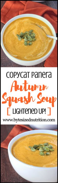 Copycat Panera Autumn Squash Soup   A lightened up version of the infamous fall soup made with NO heavy cream!   www.bytesizednutrition.com