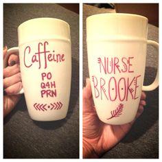 DIY Mug for Nurse! Use Oil-based Sharpie and bake at 425 for 30 minutes. Use rubbing alcohol to erase mistakes. #nurse #nursingmug #coffee
