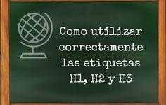 Cómo utilizar correctamente las etiquetas H1, H2 y H3 en tus artículos del blog http://blgs.co/W0Xk52