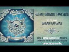 HATEEN - OBRIGADO TEMPESTADE - YouTube