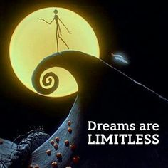 Dreams have no limits!