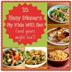 10 Kid Friendly Dinners | The Weary Chef