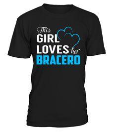 This Girl Love Her BRACERO Last Name T-Shirt #Bracero