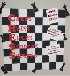 Chess Club - cut and taped together black and white squares to make the chess board and cut out large versions of the pieces. Chess Helps Every Student Succeed.