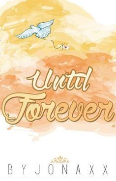 Read story Until Forever (Book 3 of Until Trilogy) by jonaxx with reads. Wattpad Authors, Wattpad Quotes, Wattpad Books, Elijah Montefalco, Until Trilogy, Jonaxx Boys, Forever Book, Reading Stories, Ebook Pdf