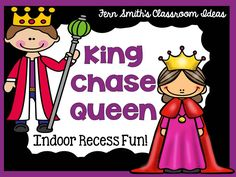 Fern Smith's Classroom Ideas Indoor Recess ~ King Chase Queen Directions.