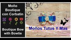 MOñO BOUTIQUE CON ENTRELAZO Paso a Paso BOUTIQUE BOW with BOWTIE Tutoria...