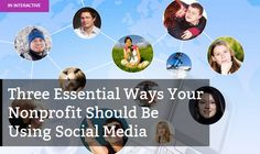 """Is your nonprofit efficiently utilizing social media? Measure your organization against these three """"essential"""" practices. http://www.npengage.com/social-media/three-essential-ways-your-nonprofit-should-using-social-media/"""