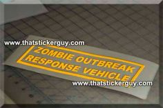 Zombie Outbreak Response Vehicle car window sticker