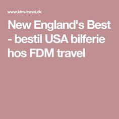 New England's Best - bestil USA bilferie hos FDM travel
