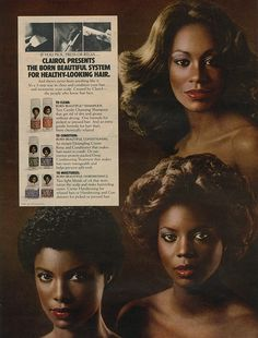 1979 Clairol Born Beautiful System. ADSAUSAGE - vintage advertising library. 1970s Hairstyles, Fancy Hairstyles, Black Women Hairstyles, Vintage Hairstyles, Vintage Black Glamour, Vintage Beauty, Black Hair History, 70s Hair And Makeup, 1960s Makeup