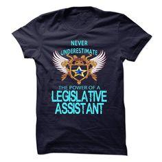 I am a Legislative Assistant T-Shirts, Hoodies. SHOPPING NOW ==► Funny Tee Shirts