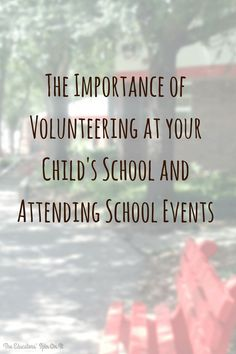 Tips for why you should consider volunteering at your child's school this school year. #parenting #eduspin